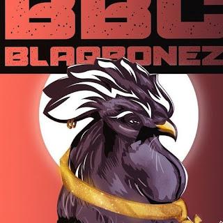 Blaqbonez Ft Santi – BBC
