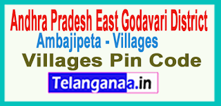 East Godavari District Ambajipeta Mandal and Villages Pin Codes in Andhra Pradesh State
