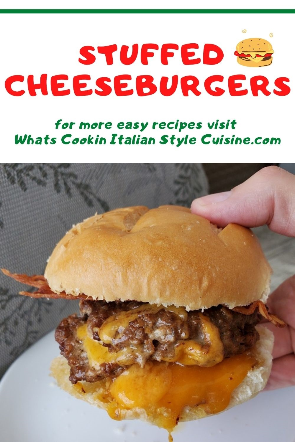 this is a pin for later stuffed cheeseburger