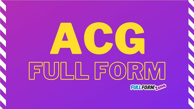 ACG Full Form