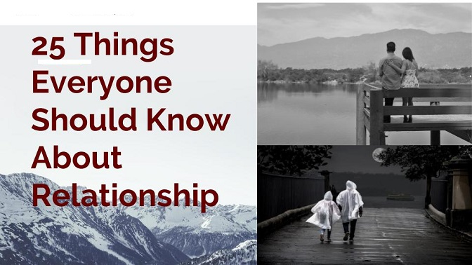 Things everyone should know about relationship