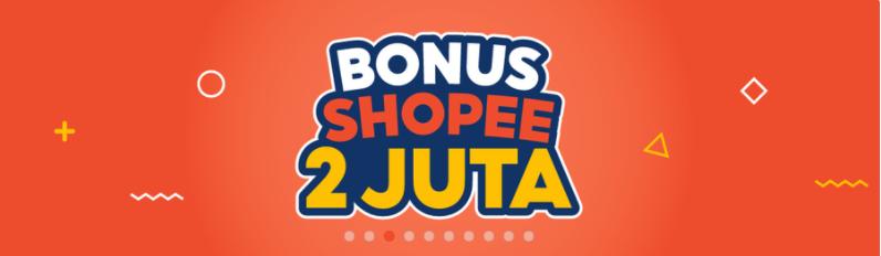 Event Bonus Shopee 2 Juta
