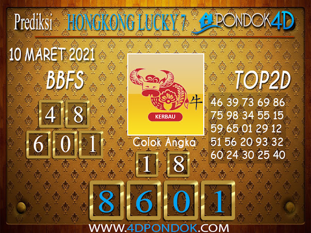 Prediksi Togel HONGKONG LUCKY 7 PONDOK4D 10 MARET 2021