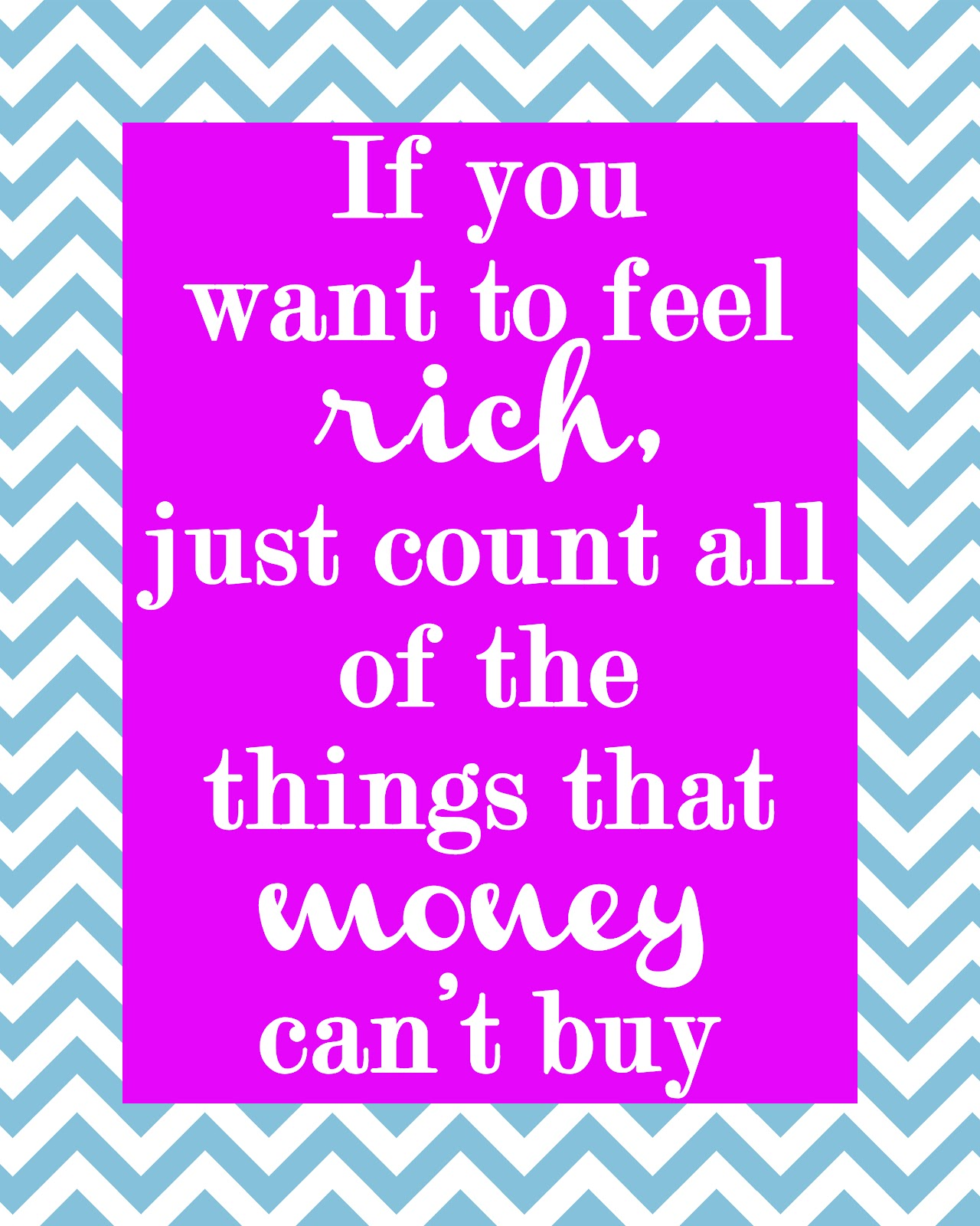 Buy All The Things: Secrets Of A Modern Mama: If You Want To Feel Rich...Printable