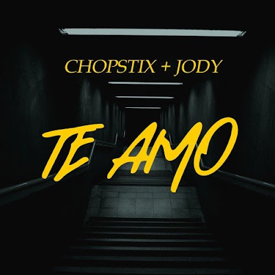 Download Mp3 Chopstix ft Jody - Te Amo