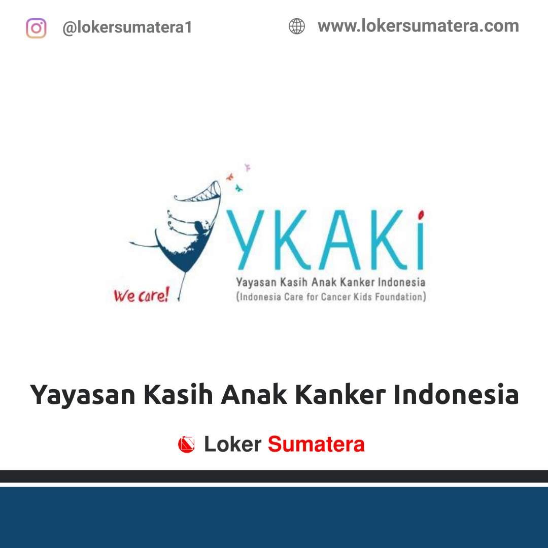 Lowongan Kerja Pekanbaru: Yayasan Kasih Anak Kanker Indonesia Riau Januari 2021