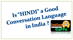 "Is ""HINDI"" a Good Conversation Language in India ? 