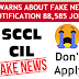 Fake job alert SCCL CIL NOTIFICATION 88,585 jobs Fake news