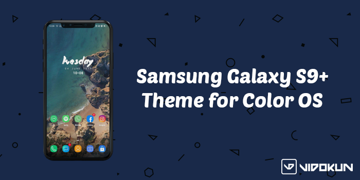 Download Samsung Galaxy S9+ Theme Untuk Color OS Oppo & Realme