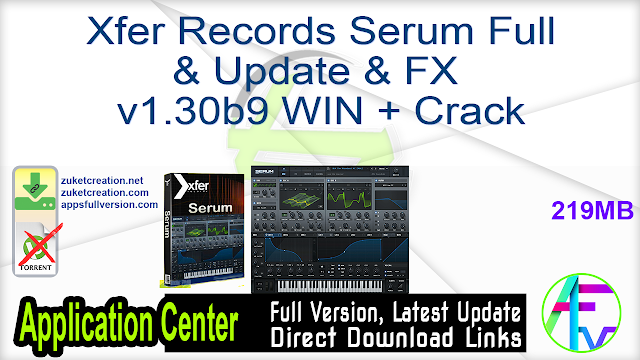 Xfer Records Serum Full & Update & FX v1.30b9 WIN + Crack