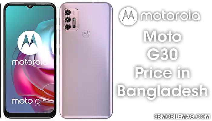 Motorola Moto G30, Motorola Moto G30 Price, Motorola Moto G30 Price in Bangladesh