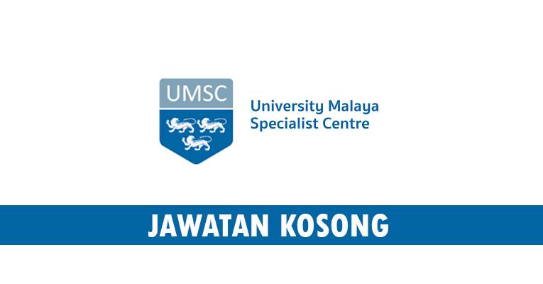 Kekosongan terkini di UM Specialist Centre Sdn.Bhd.