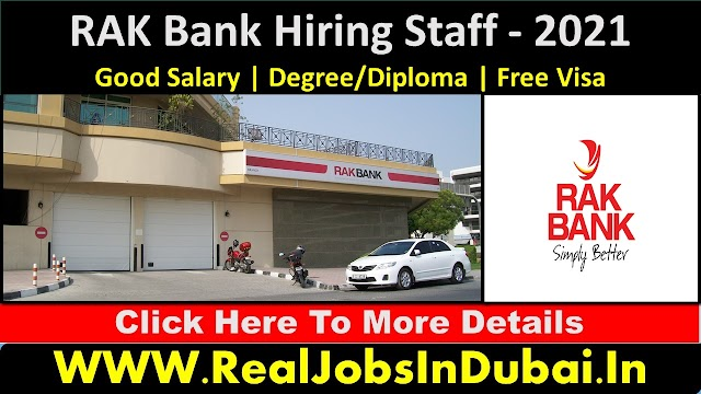 Ras Al Khaima Bank Jobs In UAE  2021