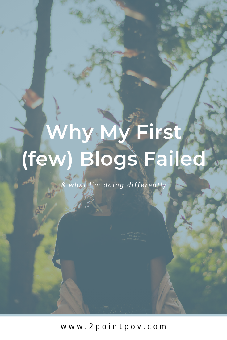 Why My First (few) Blogs Failed and What I'm Doing Differently