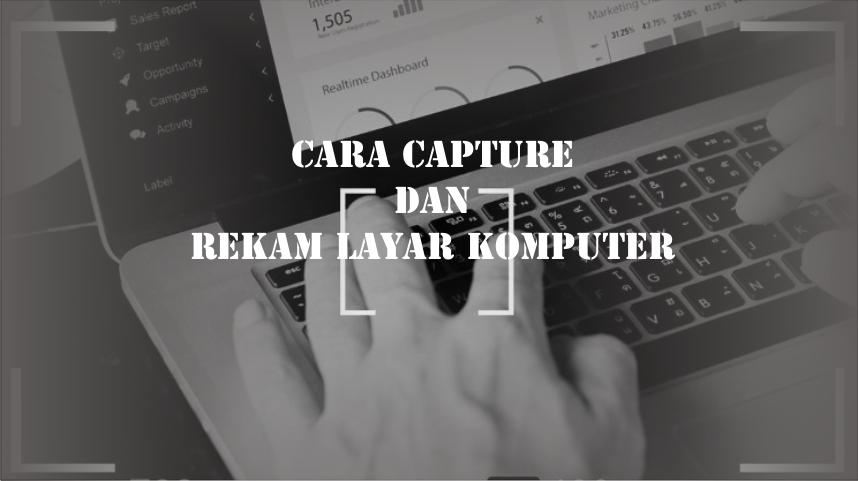 Capture Plus Rekam Layar Pc dengan Mudah - Manyasah Ilmu