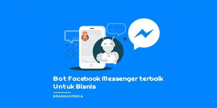 Bot Facebook Messenger Terbaik untuk Bisnis