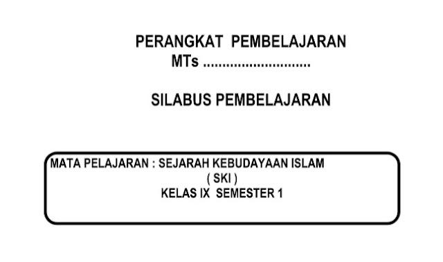 Silabus SKI Kurikulum 2013 Kelas 9 Revisi Semester 1 dan 2