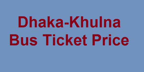Dhaka-Khulna Bus Fares