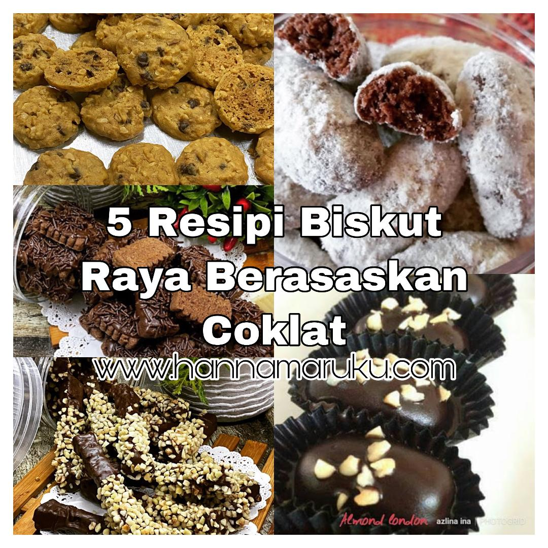 5 Resipi Biskut Raya Berasaskan Coklat Dari Azlina Ina Yang Confirm Sedap Dan Jadi Norhana Rosmida