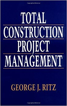 Total Construction Project Management Book (PDF) by George J. Ritz ...