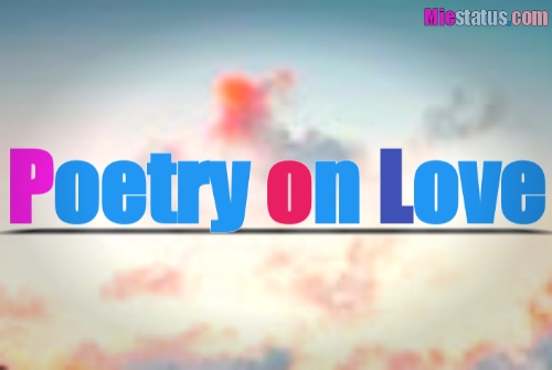 Poetry on love