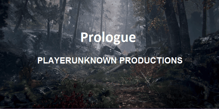 New PlayerUnknown Game (PubG) 'Prologue' Announces