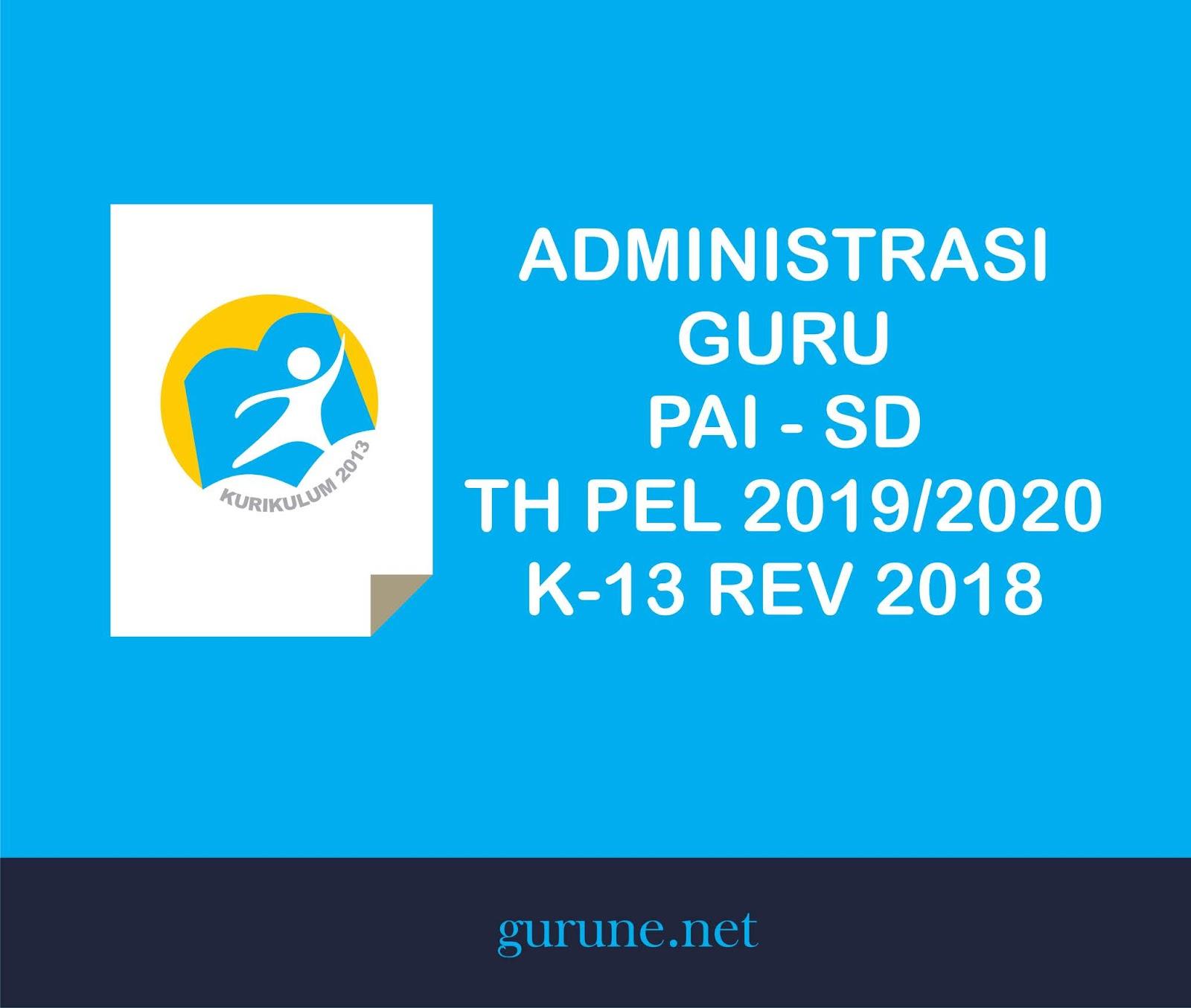 Administrasi Guru Pai Sd Tahun Pelajaran 2019 2020 K 13 Revisi Tahun 2018 Kelas 1 2 3 4 5 6 Gurune Net