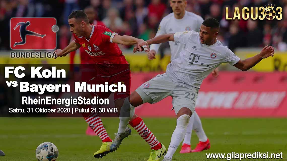 Prediksi FC Koln vs Bayern Munich 31 Oktober 2020 pukul 21.30 WIB