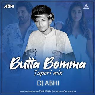BUTTA BOMMA (TAPORI MIX) - DJ ABHI