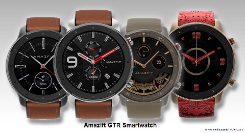 Amazfit GTR Smartwatch Every Thing You Need To Know