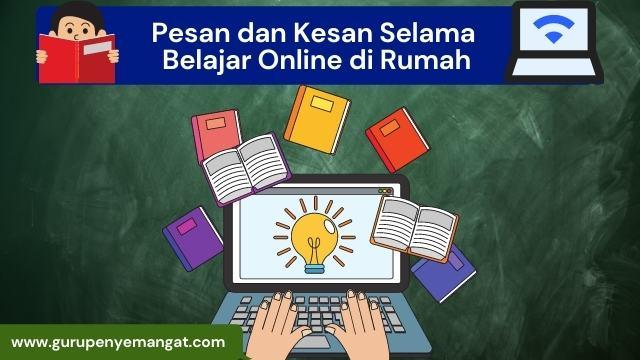 Pesan dan Kesan Selama Belajar Online