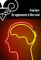 Greg Egan En apprenant à être moi belial