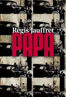 Régis Jauffret papa Seuil