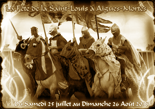 Fête de Saint Louis à Aigues-Mortes