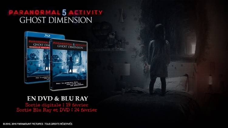 Paranormal Activity 5 : Ghost Dimension en Bluray 3D, Bluray et DVD
