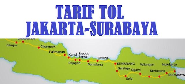 Tarif Tol Trans Jawa Jakarta-Surabaya Terbaru