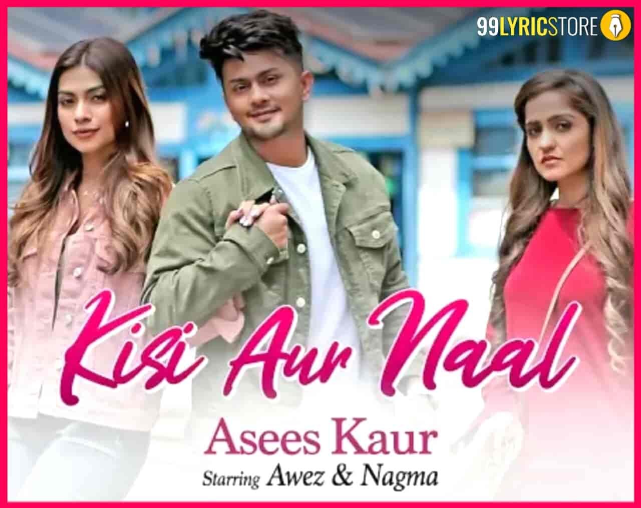 Kisi Aur Naal Punjabi Song Images
