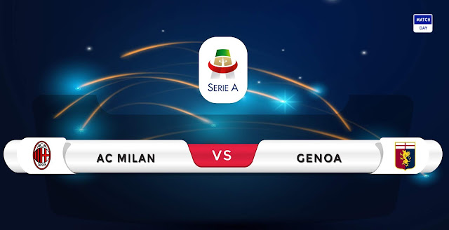 AC Milan vs Genoa Prediction & Match Preview