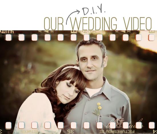 D.I.Y. Wedding Video