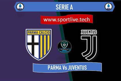 Live Streaming Parma Vs Juventus - SERIE A