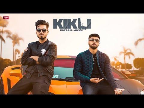 Kikli lyrics Kptaan x Ghost Punjabi Song