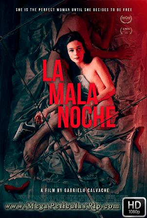 La Mala Noche [1080p] [Latino] [MEGA]