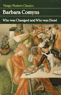 Who was changed and who was dead - Barbara Comyns