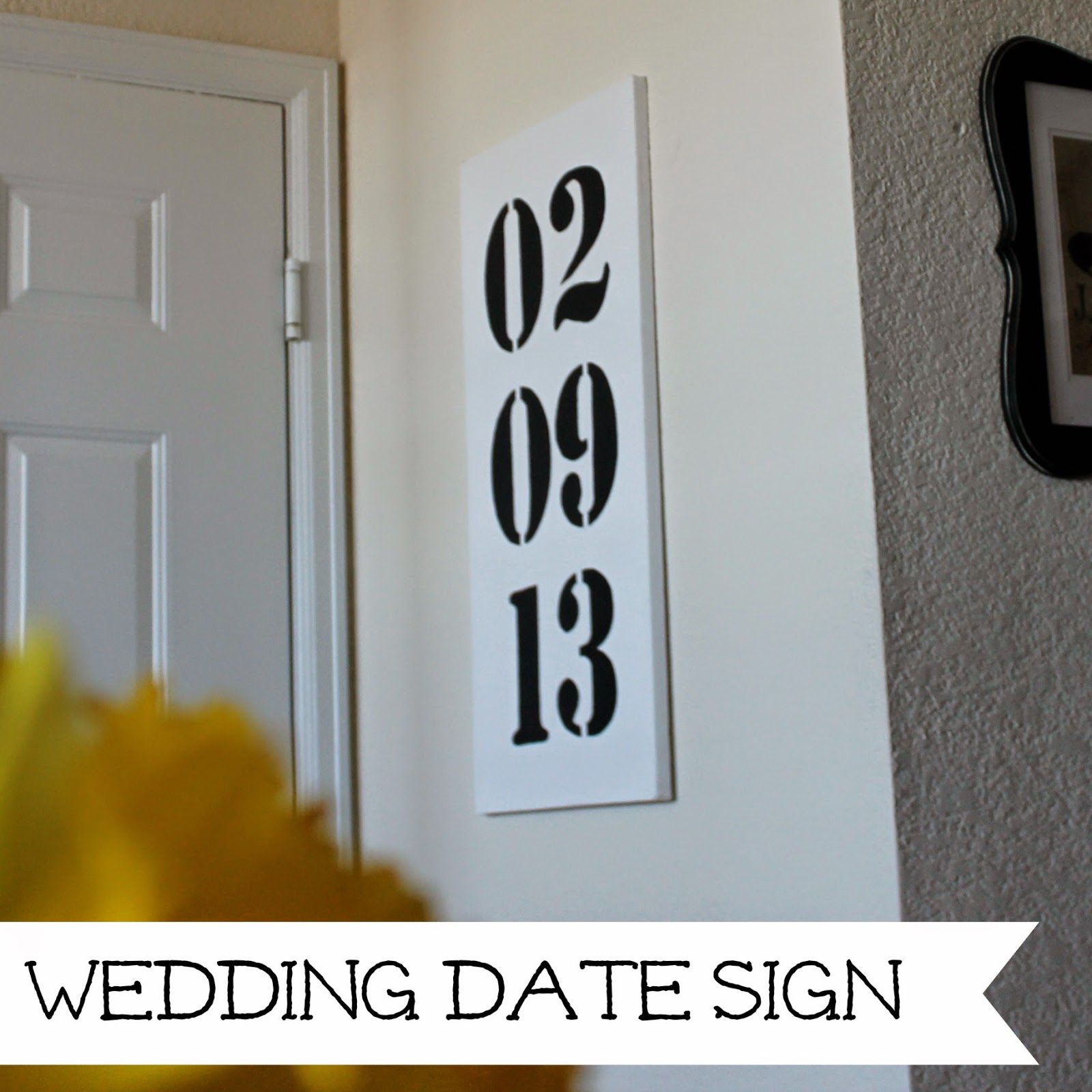 http://wonderfullymadebyleslie.blogspot.com/2014/03/diy-wedding-date-sign.html
