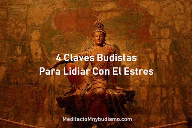 4 Claves del budismo para gestionar el estrés
