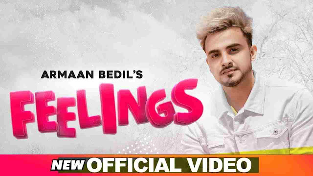 Feelings Lyrics - Armaan Bedil
