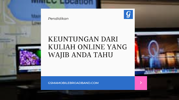 Keuntungan dari Kuliah Online Yang Wajib Anda Tahu
