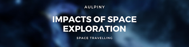 Impacts Of Space Exploration