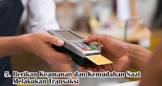 Berikan Keamanan dan Kemudahan Saat Melakukan Transaksi merupakan salah satu strategi tepat untuk tingkatkan kepuasan pelanggan