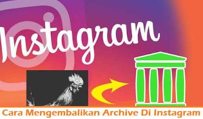 Cara Mengembalikan Archive Di Instagram (Termudah.com)